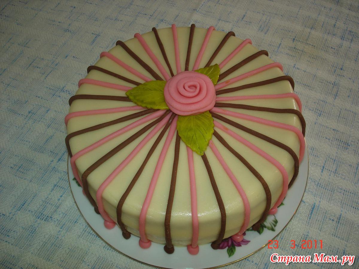 Украсить торт рецепт своими руками 214